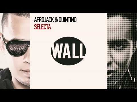 'SELECTA' by AFROJACK & QUINTINO