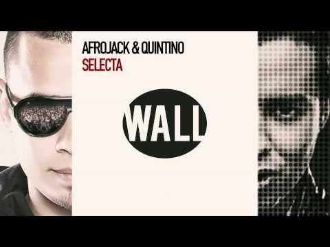 'SELECTA' by AFROJACK & QUINTINO