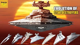 The Evolution of the Star Destroyer
