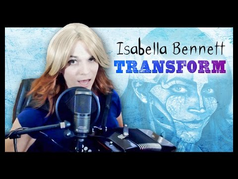 Isabella Bennett - Transform