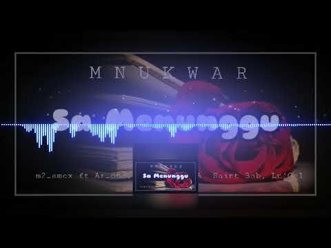 MNUKWAR - SA MENUNGGU (Official Audio)