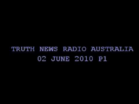 Truth News Radio Australia 020610P1