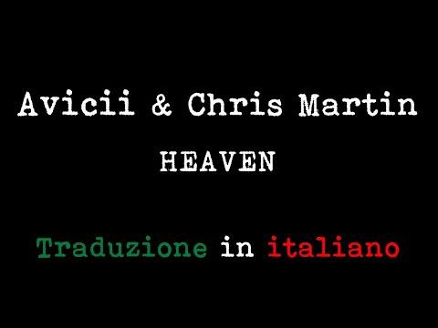 Avicii & Chris Martin - Heaven (Traduzione in italiano)