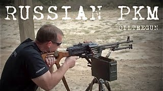 Full Auto - Russian PKM - OilTheGun