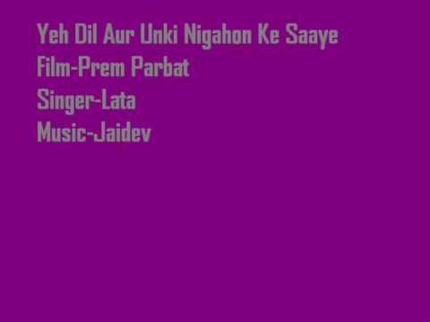 Prem Parbat-Yeh Dil Aur Unki Nigahon Ke Saaye-Lata-Music-Jaidev...