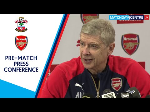 Southampton vs Arsenal : Arsene Wenger Pre-Match Press Conference