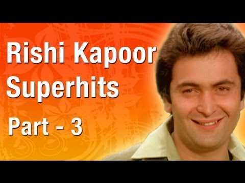 Best of Rishi Kapoor Superhits - Vol 3
