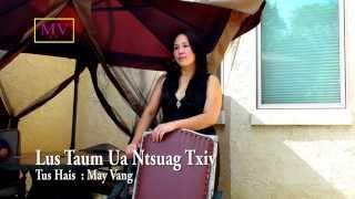 Lus Taum Ua Ntsuag Txiv by May Vang