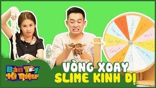 Bàn Tay Kỳ Diệu #29 | Ngọc Thảo rủ rê Phở Đặc Biệt chơi vòng xoay Slime kinh dị