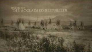 Bury My Heart At Wounded Knee Trailer.