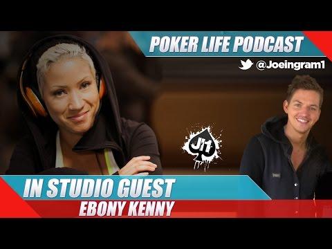 In Studio Guest Ebony Kenney : Poker Life Podcast video