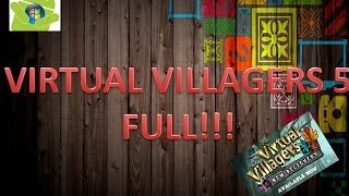 VIRTUAL VILLAGERS 5 FULL!!! TOTALMENTE EN ESPAÑOL