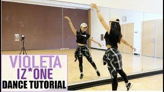 IZ*ONE (아이즈원) - 비올레타 (Violeta) - Lisa Rhee Dance Tutorial