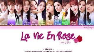 Iz One 아이즈원 La Vie En Rose 라비앙로즈 Coded Eng Rom Han 가사