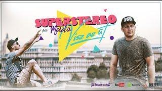 SuperStereo - Visz Az út Feat. Meszka