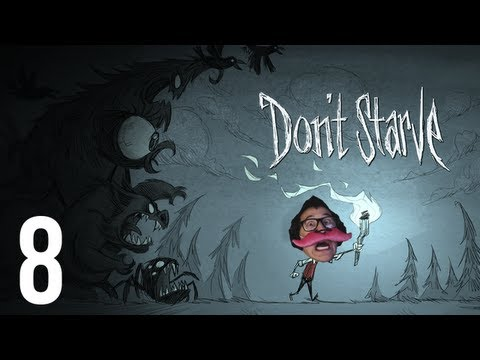 Don't Starve | Part 8 | YOU ARE NOT PREPARED