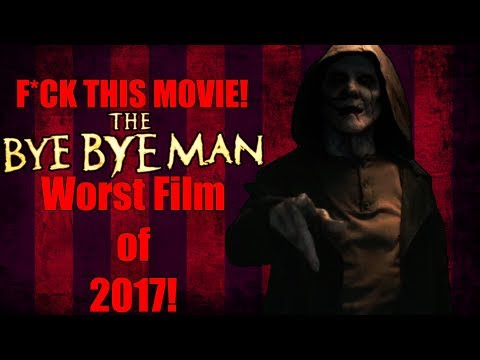 The Worst Horror Film of 2017! | The Bye Bye Man (Do NOT Watch This Movie) streaming vf