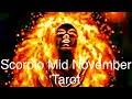 ~SCORPIO~ 🔥ENOUGH IS ENOUGH🔥 Mid November Tarot