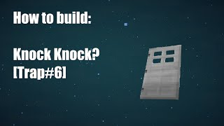 Minecraft - How to build: Knock Knock? [Trap#6]