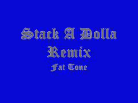 Fat Tone-stack A Dolla Remix video