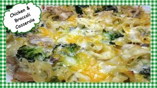 How to Make Easy Chicken & Broccoli Casserole ~ Noodle Casserole Recipe