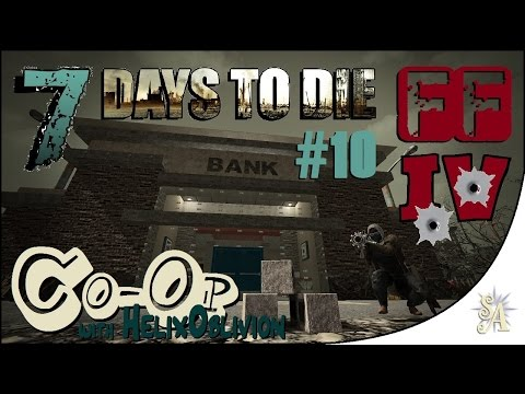 7 Days To Die Co-op: Friendly Fire 4 #10 - Drunk And Disorderly