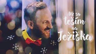 Miro Jaroš - UŽ SA TEŠÍM NA JEŽIŠKA (Oficiálny videoklip)