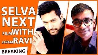 OFFICIAL : Selvaraghavan Next Film With Jayam Ravi