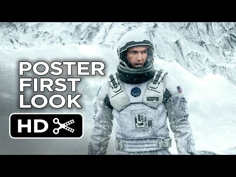 Interstellar - New Poster First Look (2014) - Christopher Nolan Sci-Fi Movie HD