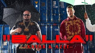 XATAR feat. AZET - BALLA (Official Video) ► Prod. von MAESTRO