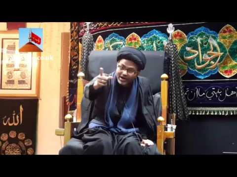 Maulana Syed Qambar Ali Rizvi   Hussainia Imambargah - Birmingham (UK) - 10th November 2015