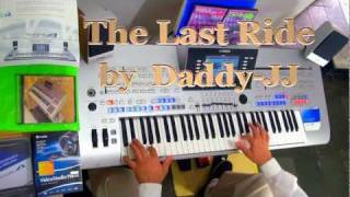 """The Last Ride"" by  Daddy-JJ played Live on Tyros4"