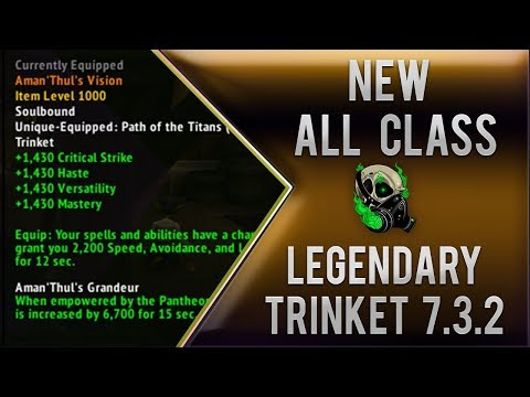 NEW all class Legendary Trinket 7.3 Aman'Thul's Vision - World of warcraft