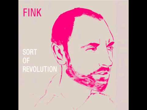 Fink - Nothing Is Ever Finished