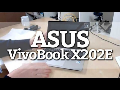 Prise en main : Le ASUS Vivobook X202E débarque au labo