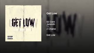 Video Get Low 50 Cent