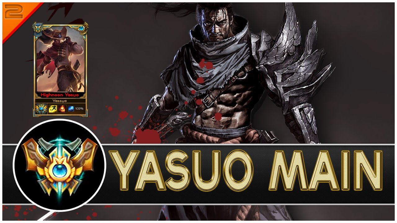 "Yassuo ""Yasuo Main"" Compilation 