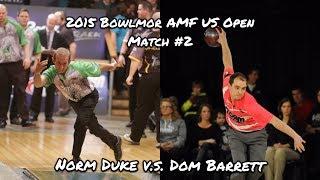 2015 Bowlmor AMF U.S. Open Match #2 - Duke V.S. Barrett
