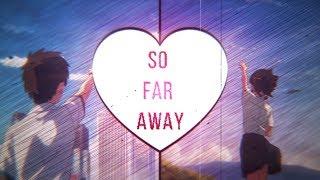 Your Name - So Far Away AMV