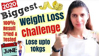 Biggest Weight Loss Challenge of 2020 | Diet, Workout Plan to Lose Weight | Lose Upto 10Kgs