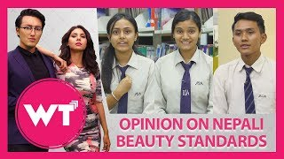 YOUTH OPINION ON NEPALI BEAUTY STANDARDS || WHAT'S TRENDING || EPISODE 8 || AP1HD