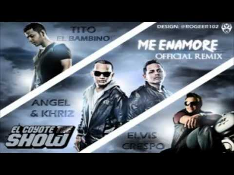 Me Enamore Remix - Angel & Khriz Ft. Tito 'el Bambino' , Elvis Crespo New Nuevo 2011 video