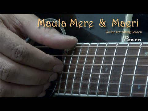 Maula Mere + Maeri + Sayonee - Guitar Chords Lesson by Pawan
