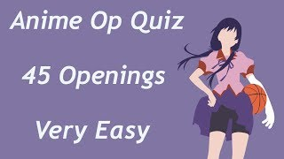 Anime Opening Quiz - 45 Openings (Very Easy)