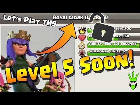 UNLOCKING THE ROYAL CLOAK! - Upgrading Queen to Level 5 - Clash of Clans - Let's Play TH9: Episode 4