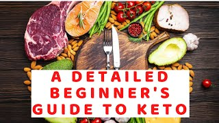 The Ketogenic Diet: A Detailed Beginner's Guide to Keto | Keto diet
