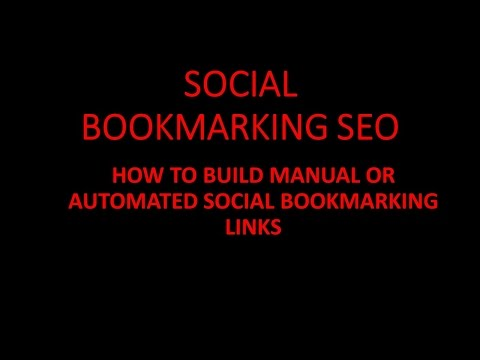 Social Bookmarking Seo|How To Do Social Bookmarking Backlinking On Autopilot