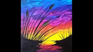 Sunset and Cattails Reboot Step by Step Acrylic Painting on Canvas for Beginners