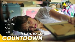 4 Days to Go! | 'The Hows of Us' | Kathryn Bernardo and Daniel Padilla