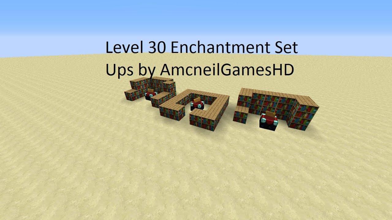 Minecraft Level 30 Enchantment Table Set Ups Youtube